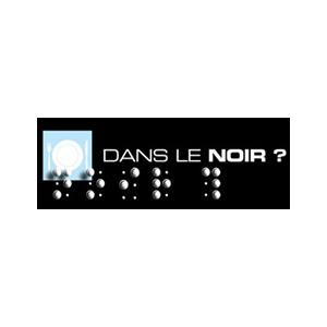 DANS LE NOIR